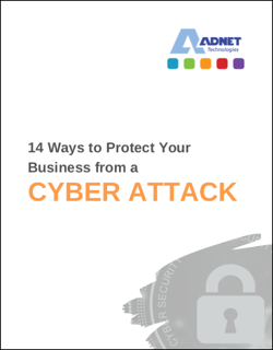 ADNET Technologies Preview - 14 Ways to Protect Your Business Cyber Attack